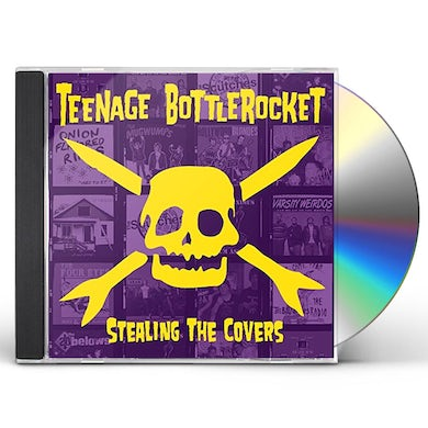 Teenage Bottlerocket STEALING THE COVERS CD