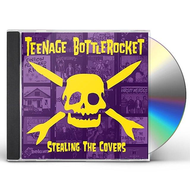 Teenage Bottlerocket STEALING THE COVERS CD