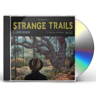 Lord Huron STRANGE TRAILS CD