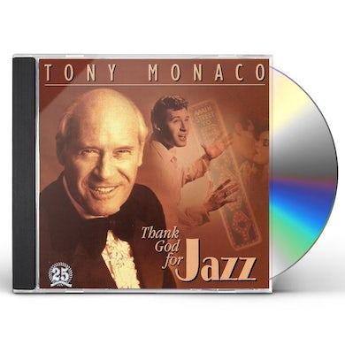 Tony Monaco THANK GOD FOR JAZZ CD