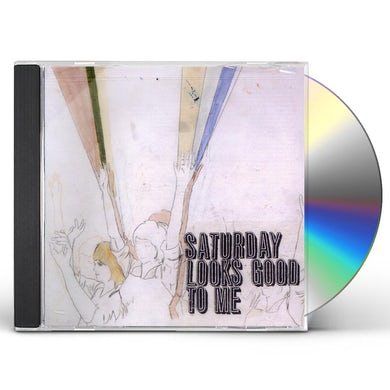 Saturday Looks Good To Me FILL UP THE ROOM CD