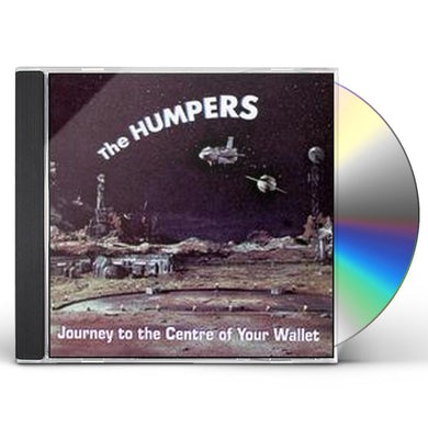 Humpers JOURNEY TO THE CENTER OF YOUR WALLET CD