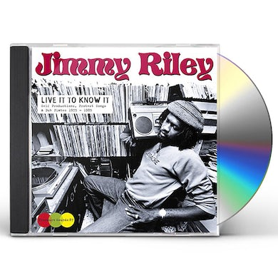Jimmy Riley LIVE IT TO KNOW IT CD