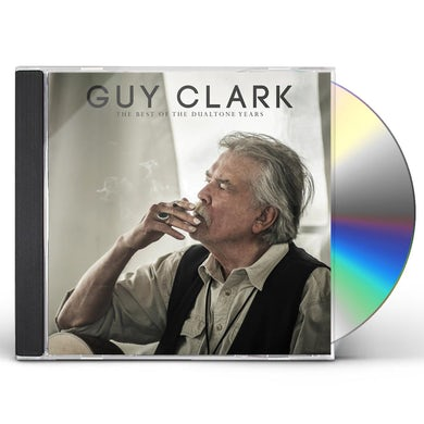 Guy Clark BEST OF THE DUALTONE YEARS CD