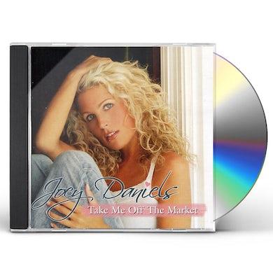 Joey Daniels TAKE ME OFF THE MARKET CD