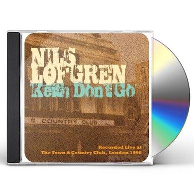 Nils Lofgren KEITH DON'T GO: LIVE AT T&C CD
