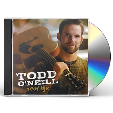Todd O'Neill REAL LIFE CD