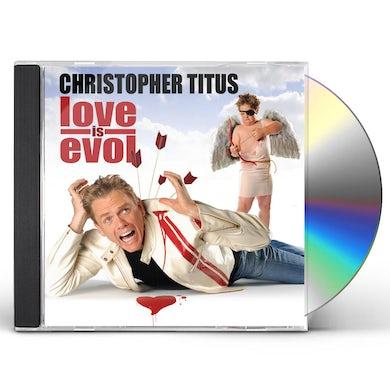 Christopher Titus LOVE IS EVOL CD