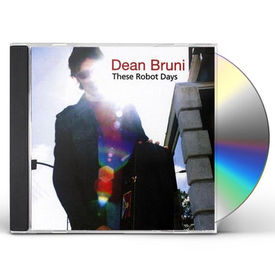 Dean Bruni THESE ROBOT DAYS CD