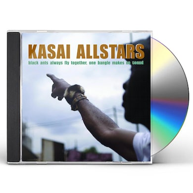 Kasai Allstars BLACK ANTS ALWAYS FLY TOGETHER ONE BANGLE MAKES NO CD