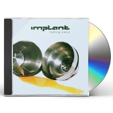 Implant FADING AWAY CD