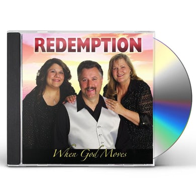 Redemption WHEN GOD MOVES CD