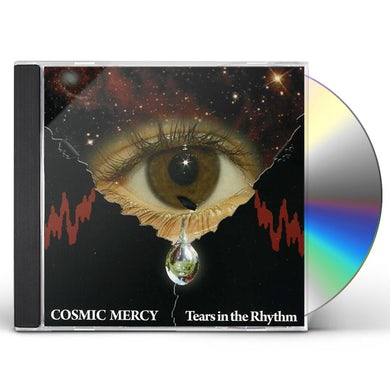 Cosmic Mercy TEARS IN THE RHYTHM CD