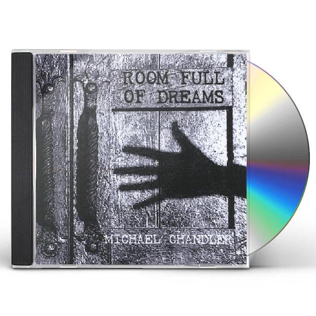 Michael Chandler ROOM FULL OF DREAMS CD
