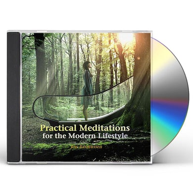 Jon Rasmussen PRACTICAL MEDITATIONS FOR THE MODERN LIFESTYLE CD