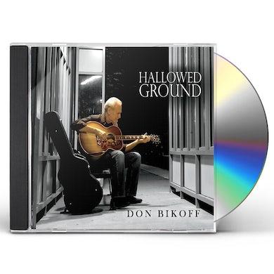 Don Bikoff HALLOWED GROUND CD
