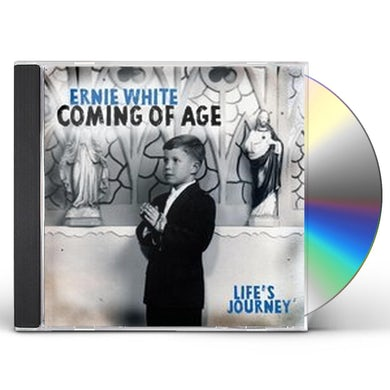 Ernie White COMING OF AGE CD