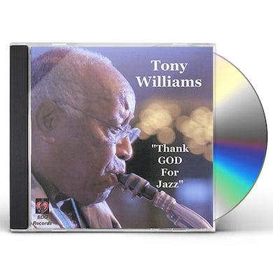 Tony Williams THANK GOD FOR JAZZ CD