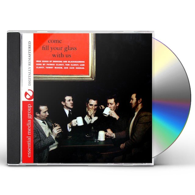 Clancy Brothers COME FILL YOUR GLASS WITH US CD