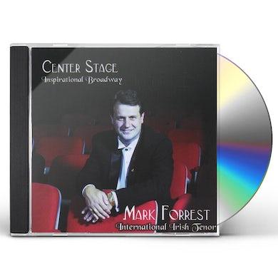 Mark Forrest CENTER STAGE CD