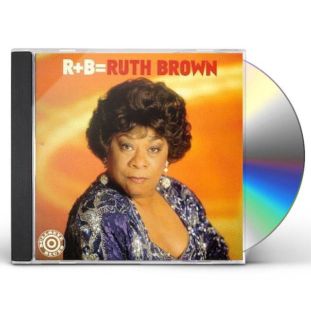 R + B = RUTH BROWN CD