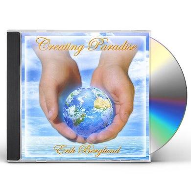 Erik Berglund CREATING PARADISE CD