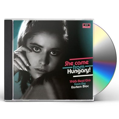 SHE CAME FROM HUNGARY: 1960S BEAT GIRLS FROM / VAR CD