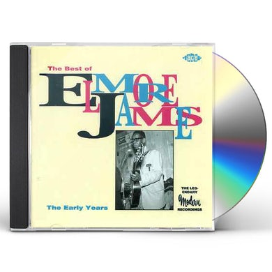 Elmore James EARLY YEARS CD