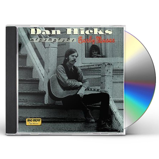 Dan Hicks EARLY YEARS CD