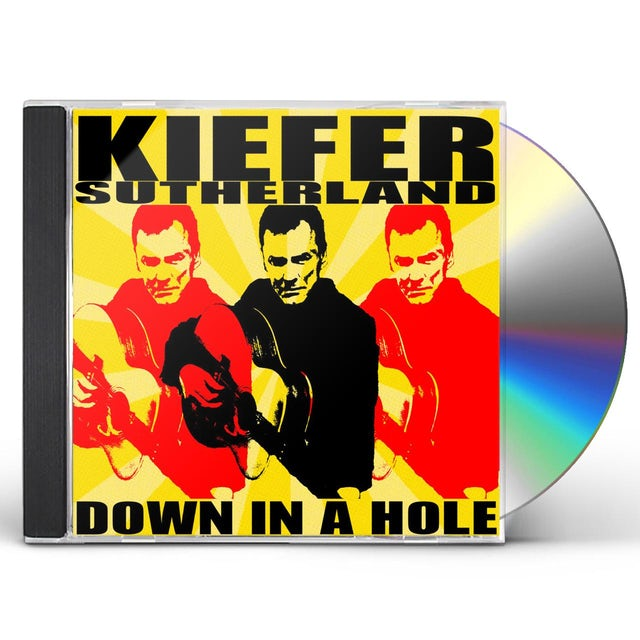Kiefer Sutherland DOWN IN A HOLE CD