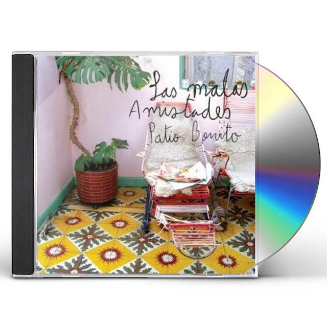 Malas Amistades PATIO BONITO CD