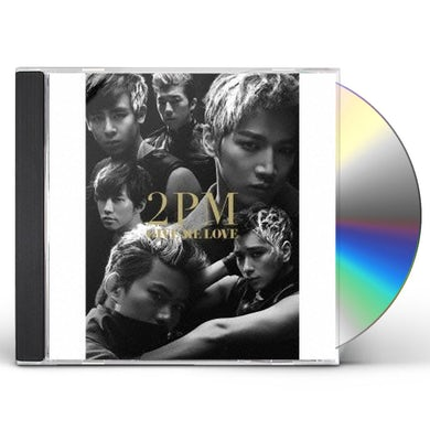 2PM GIVE ME LOVE A VERSION CD