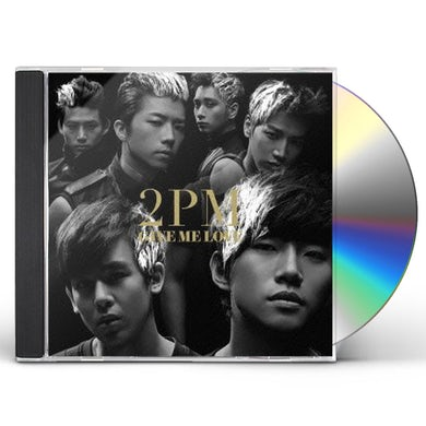 2PM GIVE ME LOVE CD