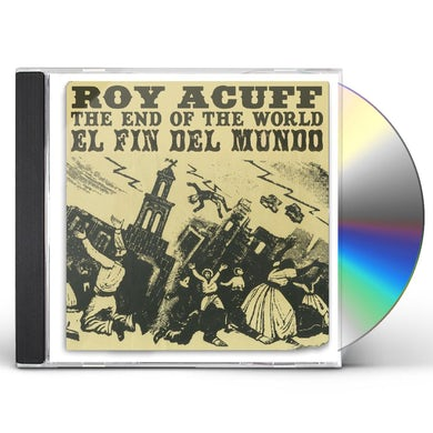 Roy Acuff END OF THE WORLD CD