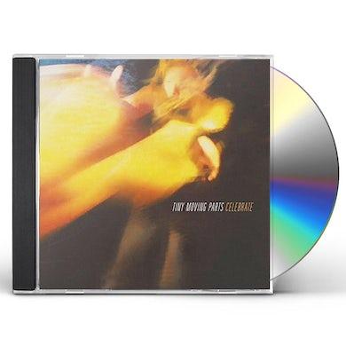 TINY MOVING PARTS CELEBRATE CD