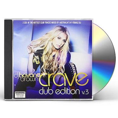 Havana Brown CRAVE CLUB EDITION VOL 3 CD