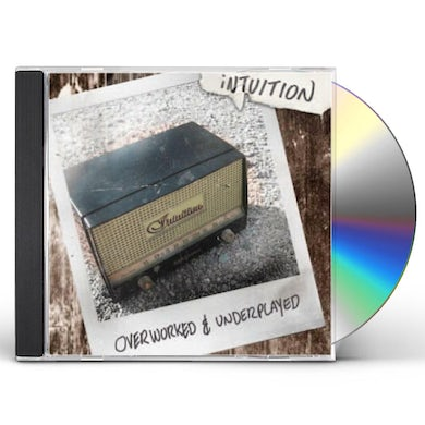 OVERWORKED & UNDERPLAYED CD