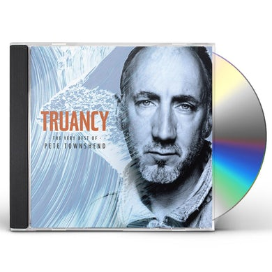 TRUANCY: THE VERY BEST OF PETE TOWNSHEND CD
