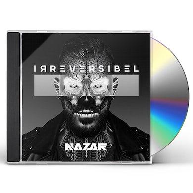 NAZAR IRREVERSIBEL CD