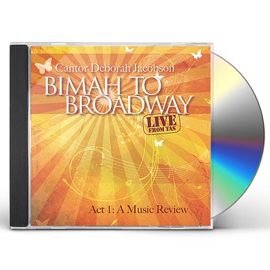 Deborah Jacobson BIMAH TO BROADWAY ACT 1 CD