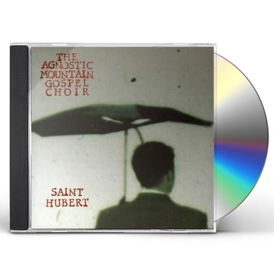 Agnostic Mountain Gospel Choir ST. HUBERT CD