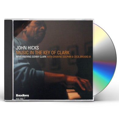 John Hicks MUSIC IN THE KEY OF CLARK CD