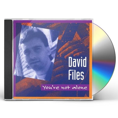 David Files YOURE NOT ALONE CD