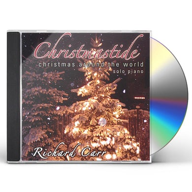 Richard Carr CHRISTMASTIDE: CHRISTMAS AROUND THE WORLD CD