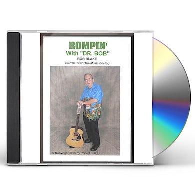 Robert Blake ROMPIN' WITH DR. BOB CD