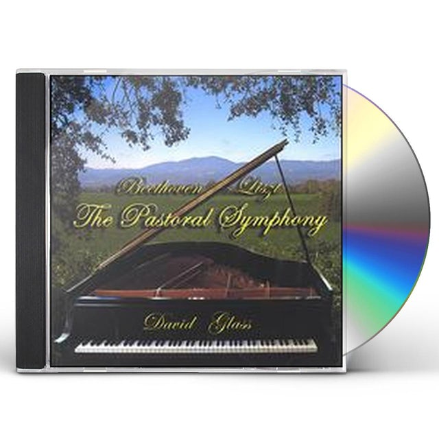 David Glass BEETHOVEN/LISZT THE PASTORAL SYMPHONY CD