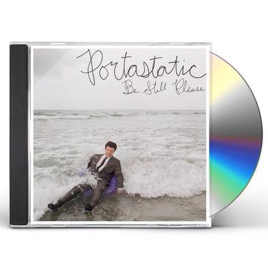 Portastatic BE STILL PLEASE CD
