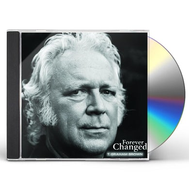T Graham Brown FOREVER CHANGED CD