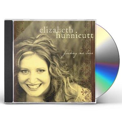 Elizabeth Hunnicutt FINDING ME HERE CD