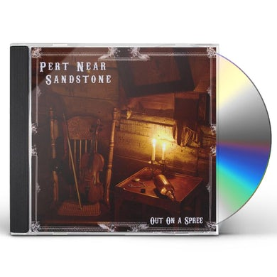 Pert Near Sandstone OUT ON A SPREE CD